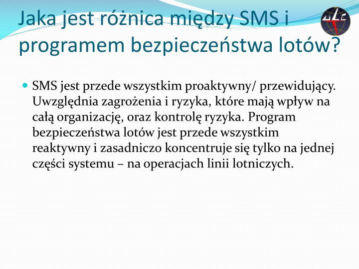 Jaka jest różnica między SMS i programem bezpieczeństwa