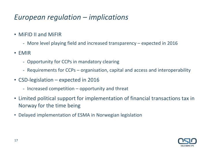European regulation – implications
