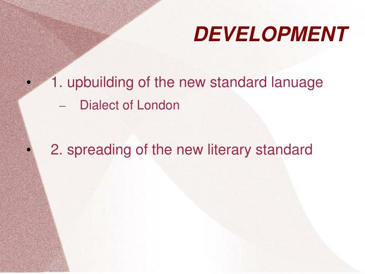 1. upbuilding of the new standard lanuage