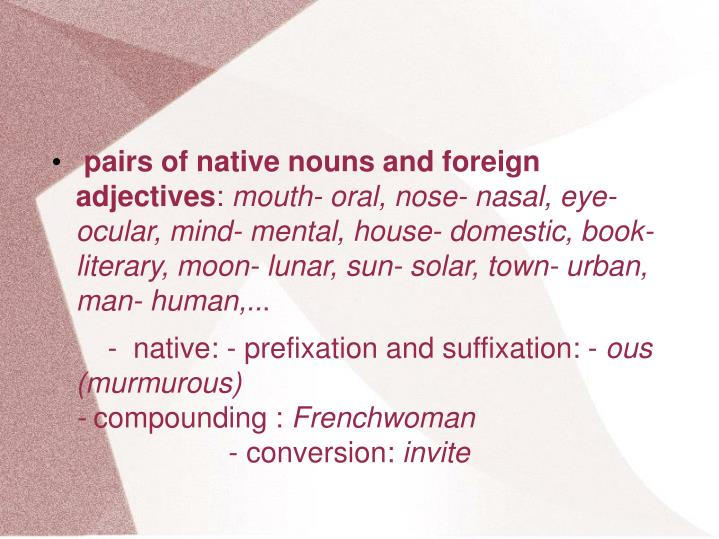 pairs of native nouns and foreign adjectives