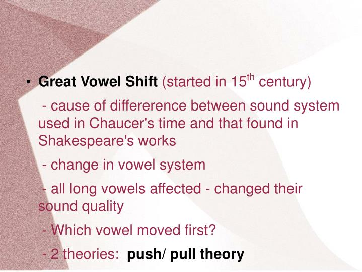 Great Vowel Shift