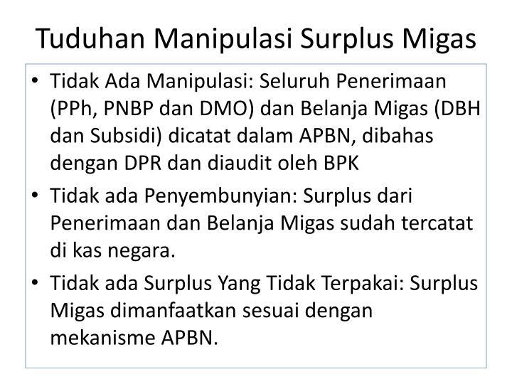 Tuduhan manipulasi surplus migas