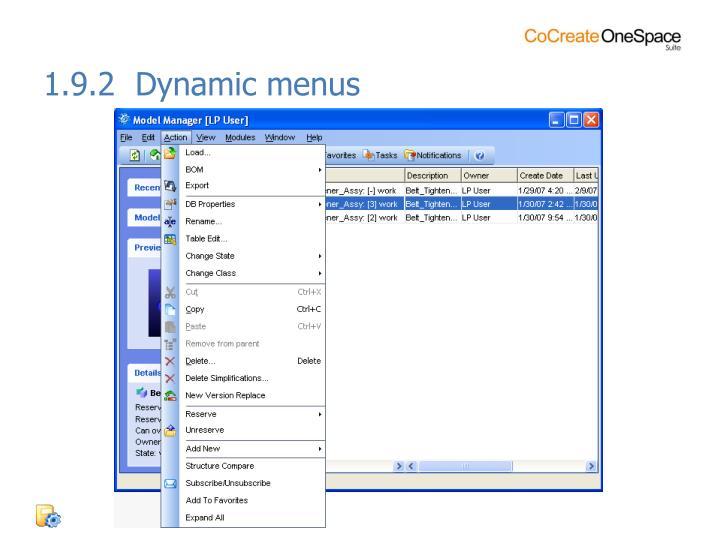1.9.2  Dynamic menus