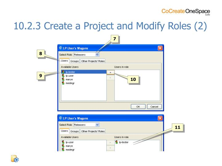 10.2.3 Create a Project and Modify Roles (2)