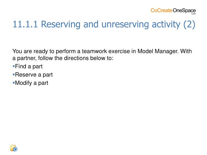 11.1.1 Reserving and unreserving activity (2)