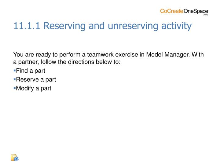 11.1.1 Reserving and unreserving activity
