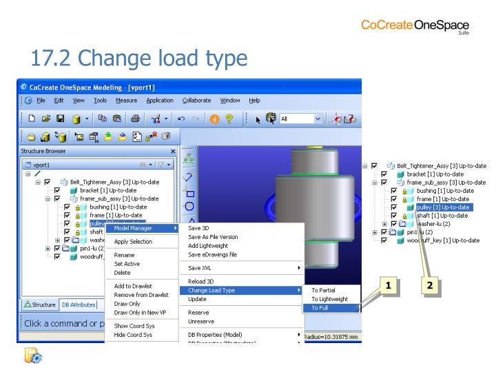 17.2 Change load type