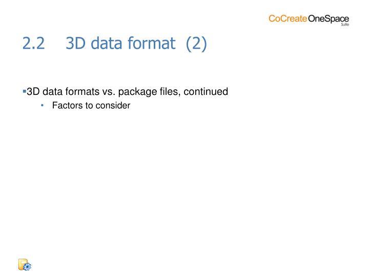 2.2    3D data format  (2)