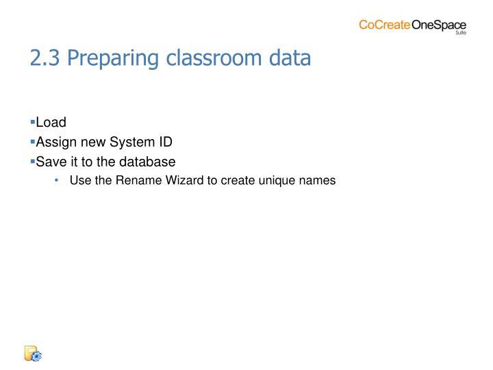 2.3 Preparing classroom data