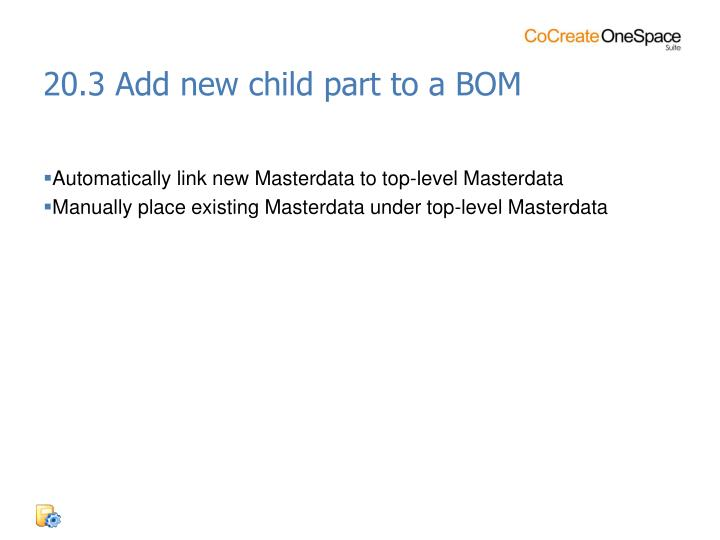 20.3 Add new child part to a BOM