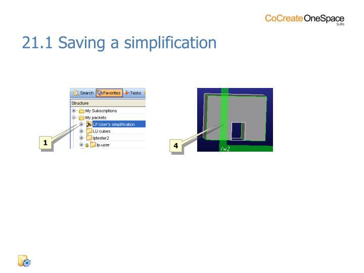 21.1 Saving a simplification