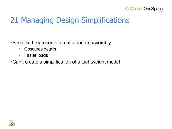 21 Managing Design Simplifications