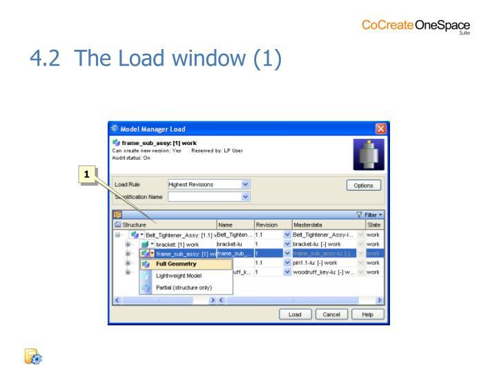 4.2  The Load window (1)