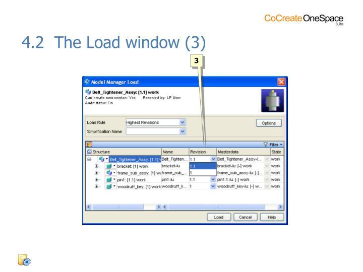 4.2  The Load window (3)