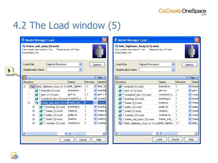 4.2 The Load window (5)