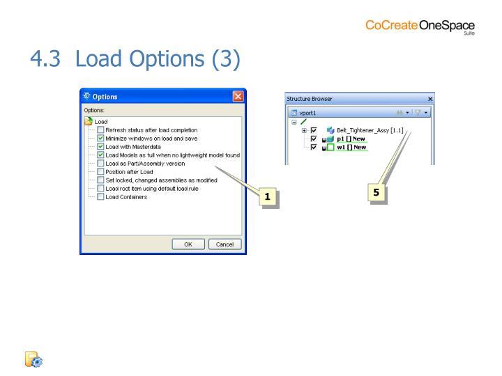 4.3  Load Options (3)