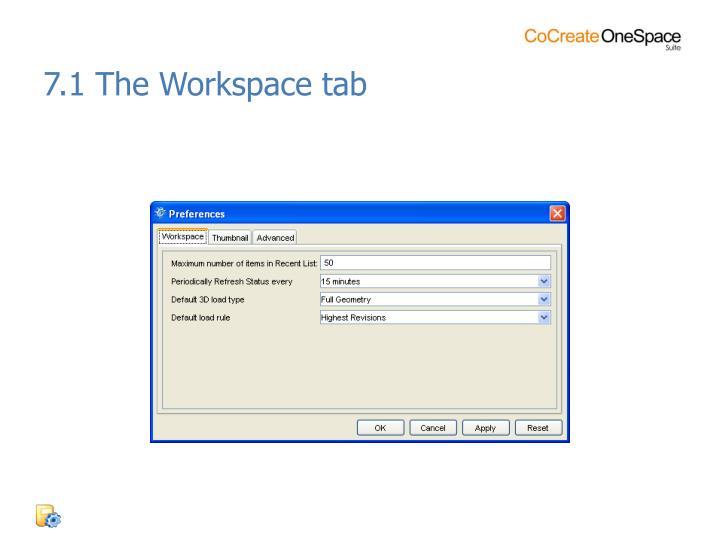 7.1 The Workspace tab