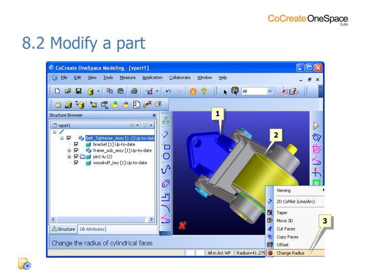 8.2 Modify a part