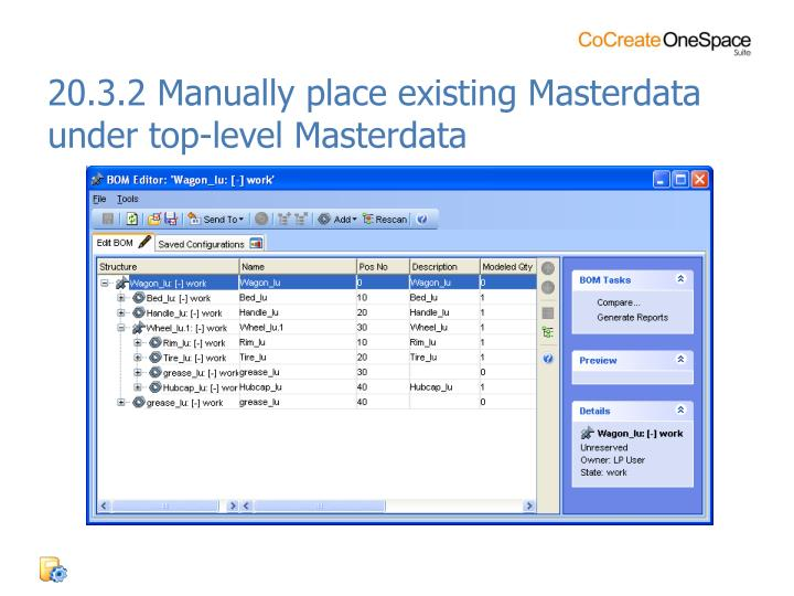20.3.2 Manually place existing Masterdata under top-level Masterdata