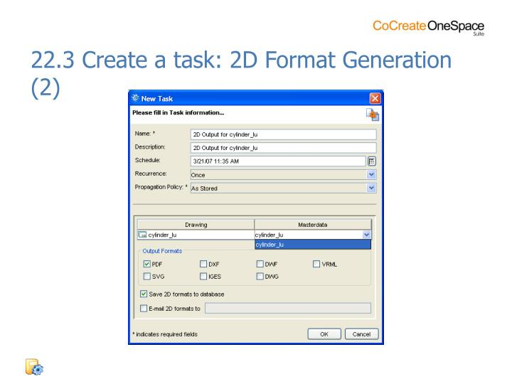 22.3 Create a task: 2D Format Generation (2)