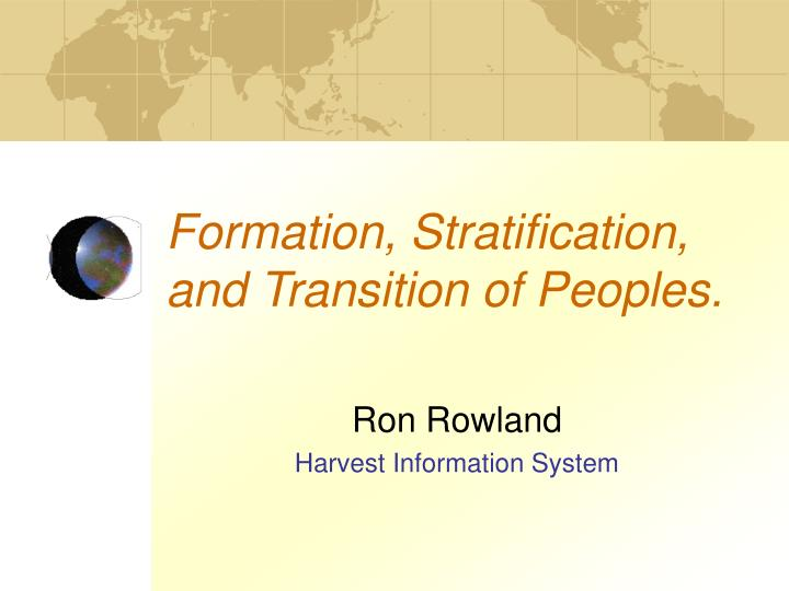 Formation stratification and transition of peoples