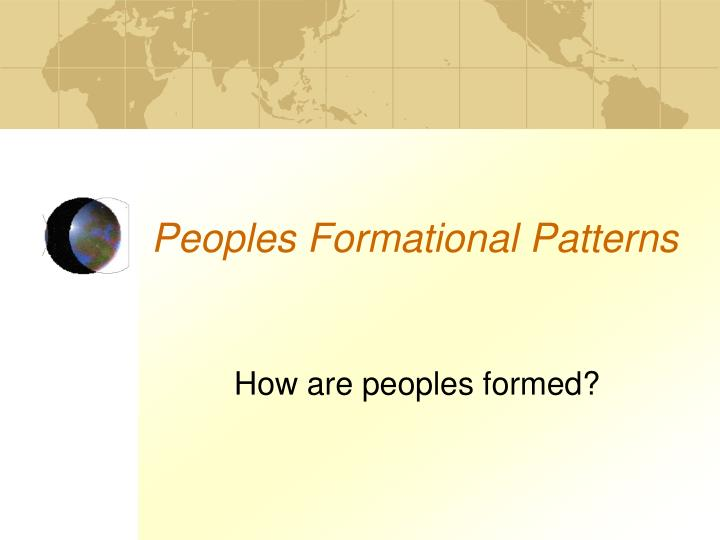 Peoples Formational Patterns