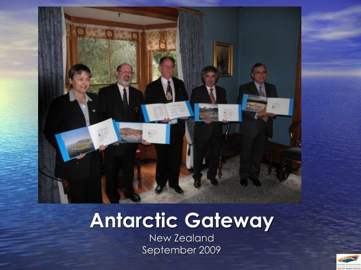 antarctic gateway new zealand september 2009