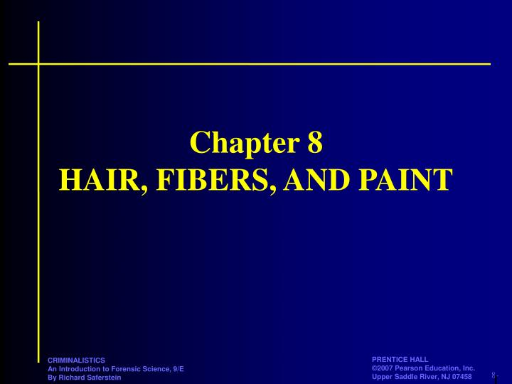 chapter 8 hair fibers and paint n.