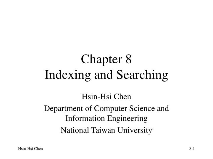 chapter 8 indexing and searching n.