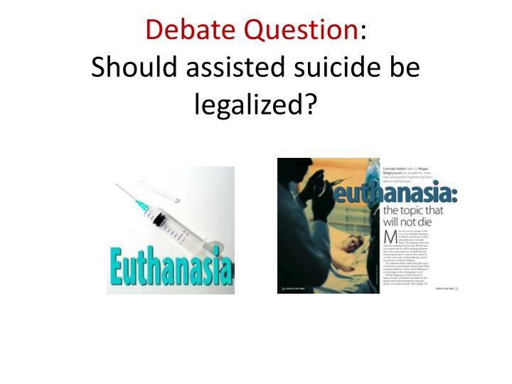 assisted suicide as a right to die according to the death with dignity act See which states allow assisted suicide medication since the death with dignity act went have a right to choose how they die if they are.