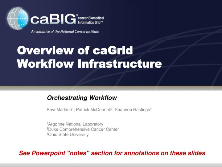 Overview of cagrid workflow infrastructure