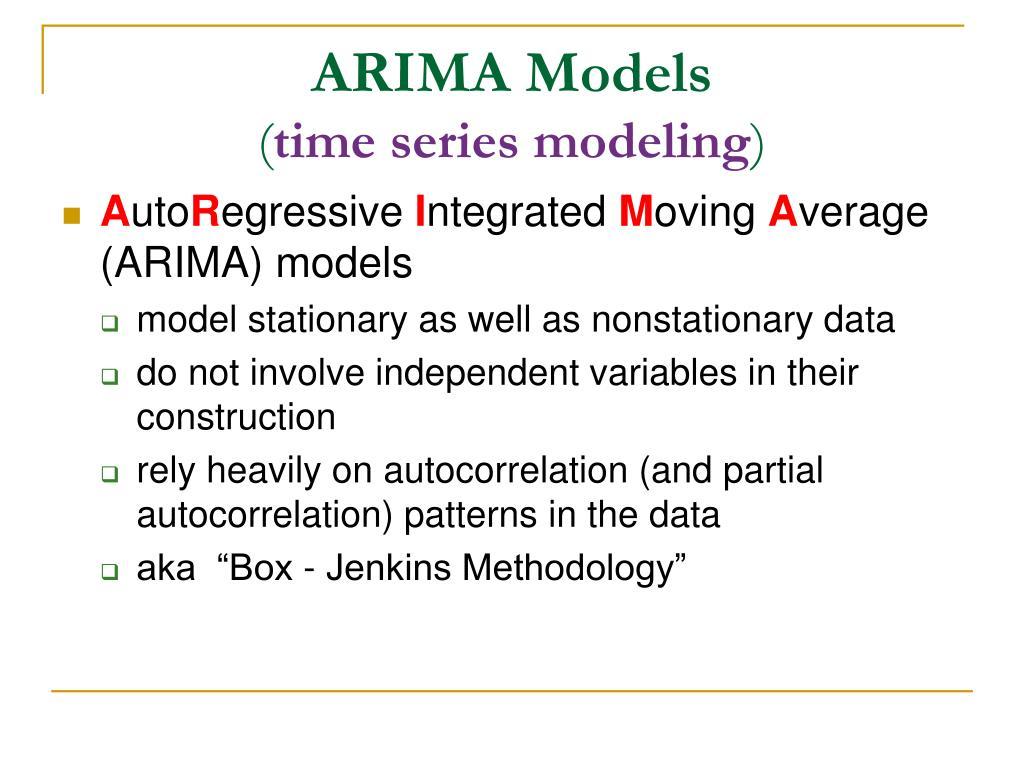 PPT - The Box-Jenkins (ARIMA) Methodology PowerPoint Presentation