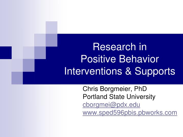 research in positive behavior interventions supports n.