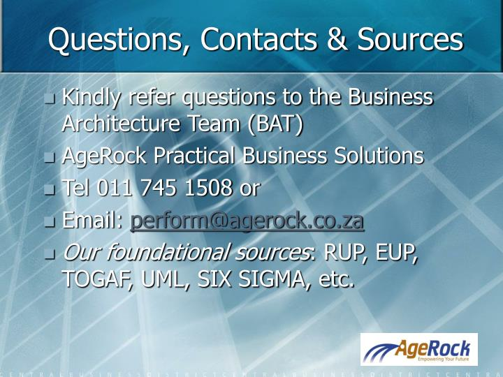 Questions, Contacts & Sources