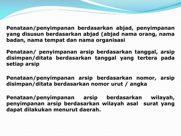 Penataan/penyimpanan berdasarkan abjad, penyimpanan yang disusun berdasarkan abjad (abjad nama orang, nama badan, nama tempat dan nama organisasi