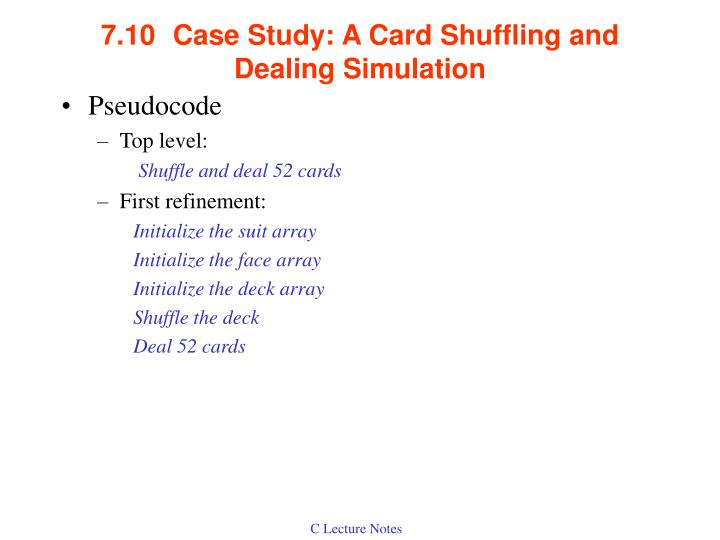 7.10Case Study: A Card Shuffling and Dealing Simulation