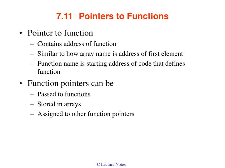 7.11Pointers to Functions