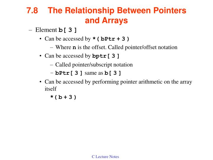 7.8The Relationship Between Pointers and Arrays