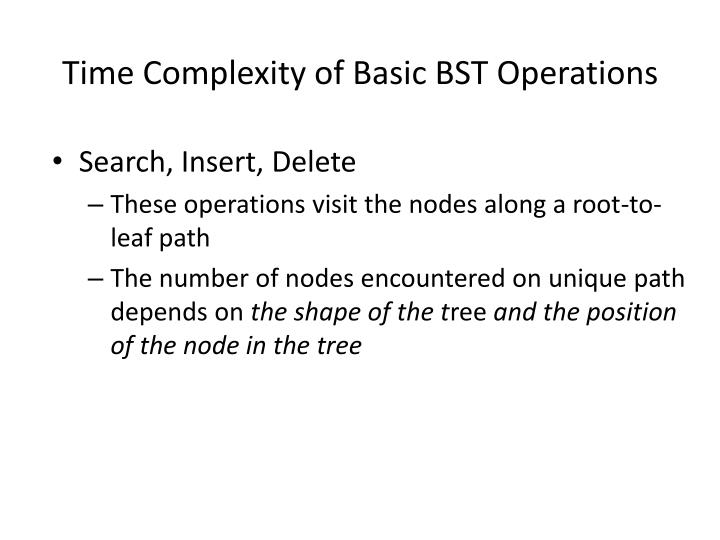 time complexity of basic bst operations n.
