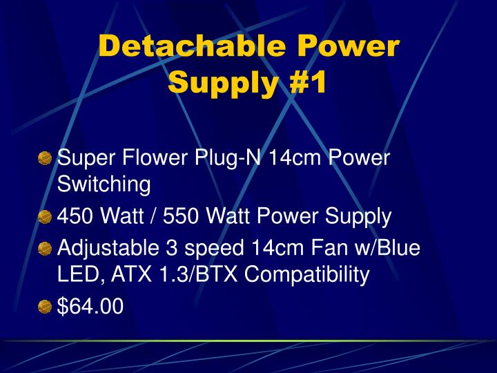 Detachable Power Supply #1