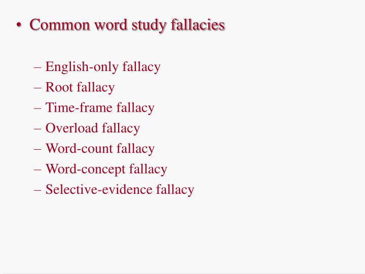 Common word study fallacies
