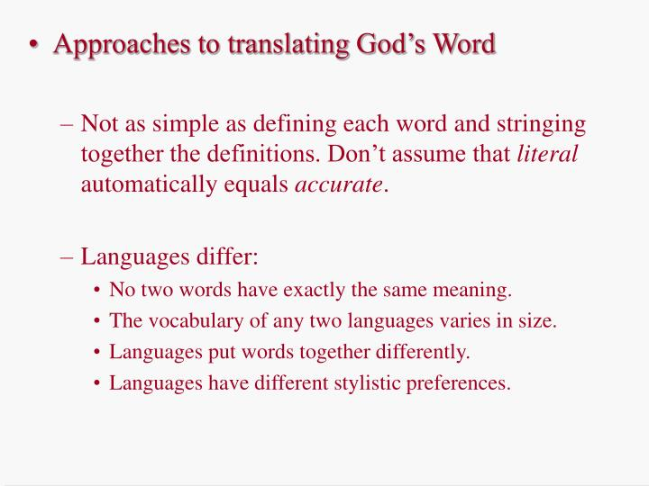 Approaches to translating God's Word