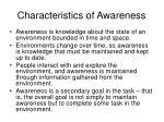 characteristics of awareness