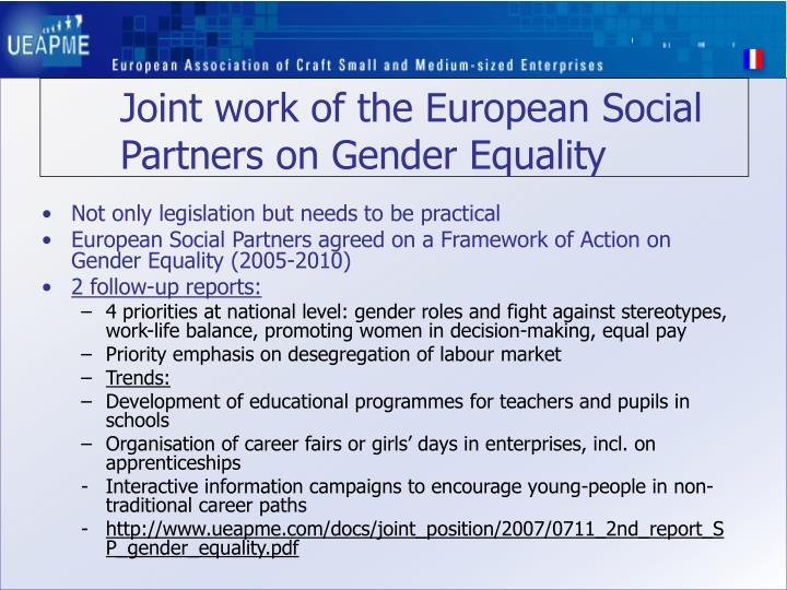 Joint work of the european social partners on gender equality