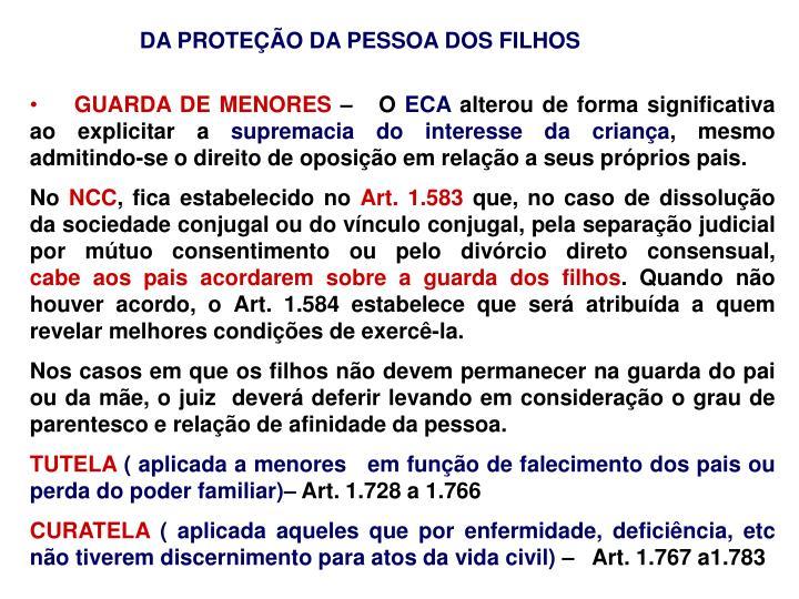 DA PROTEÇÃO DA PESSOA DOS FILHOS