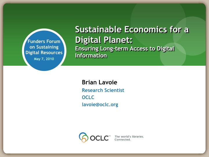sustainable economics for a digital planet ensuring long term access to digital information n.