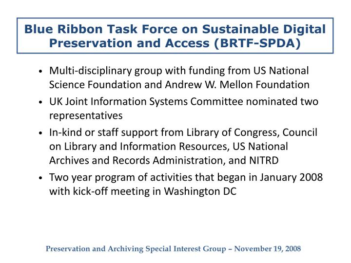 Blue ribbon task force on sustainable digital preservation and access brtf spda