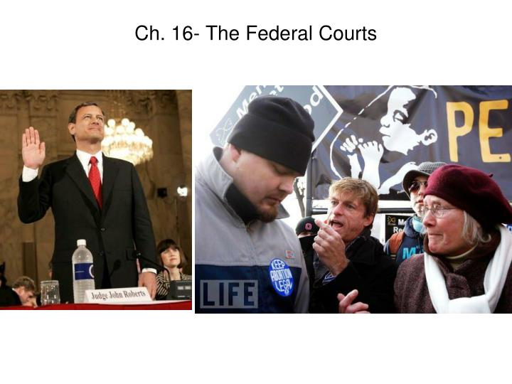 ch 16 the federal courts n.