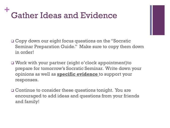 Gather Ideas and Evidence