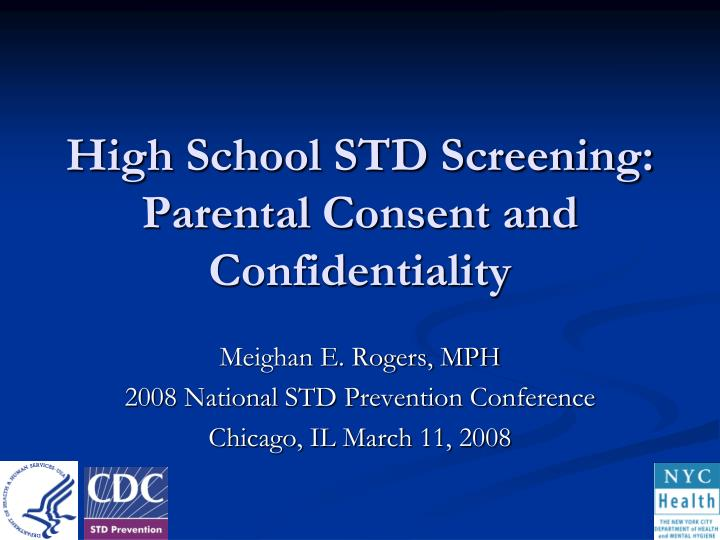 high school std screening parental consent and confidentiality n.